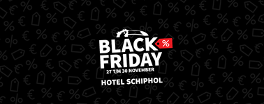 Hotel Schiphol - Black Friday Special